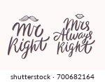 mr right  mrs always right.... | Shutterstock .eps vector #700682164
