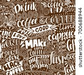 seamless lettering coffee... | Shutterstock .eps vector #700688944