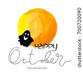 happy october abstract ink... | Shutterstock .eps vector #700720090