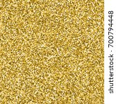 vector image of gold glitter... | Shutterstock .eps vector #700794448