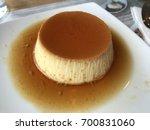 caramel custard pudding    Shutterstock . vector #700831060