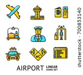 set of airport linear icons  ... | Shutterstock .eps vector #700853140