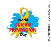 world suicide prevention day | Shutterstock .eps vector #700864708