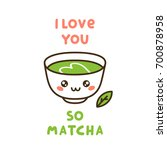 cute cup of tea matcha  with... | Shutterstock .eps vector #700878958