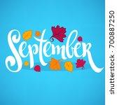 hello september  bright fall... | Shutterstock .eps vector #700887250