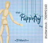 world puppetry day  21 march.... | Shutterstock .eps vector #700992160
