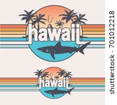 hawaii shark typography  tee... | Shutterstock .eps vector #701012218