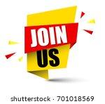 banner join us | Shutterstock .eps vector #701018569