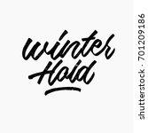 winter hold logo. ink hand...   Shutterstock .eps vector #701209186