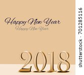 year 2018 for the year change ... | Shutterstock . vector #701285116