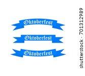 oktoberfest banners in the... | Shutterstock . vector #701312989
