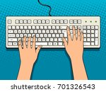 hands on computer keyboard... | Shutterstock .eps vector #701326543