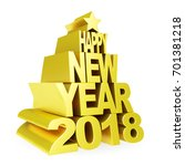 happy new year 2018. golden 3d... | Shutterstock . vector #701381218