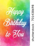 happy birthday to you  vector... | Shutterstock .eps vector #701438698