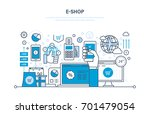 e shop concept. online ordering ... | Shutterstock .eps vector #701479054
