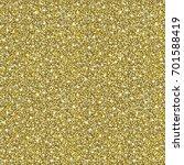 gold glitter background. golden ... | Shutterstock .eps vector #701588419