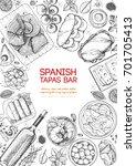 spanish tapas  top view frame.... | Shutterstock .eps vector #701705413