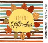 hello september autumn flyer... | Shutterstock .eps vector #701717740
