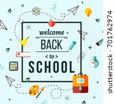 back to school poster with... | Shutterstock .eps vector #701762974