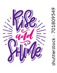 rise and shine. hand lettered... | Shutterstock .eps vector #701809549