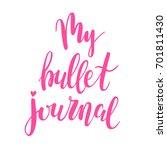 my bullet journal  hand drawn... | Shutterstock .eps vector #701811430