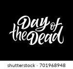 day of the dead   vector hand... | Shutterstock .eps vector #701968948