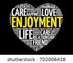 enjoyment word cloud collage ... | Shutterstock .eps vector #702006418