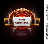 vintage cinema sign. glowing... | Shutterstock .eps vector #702145660