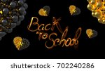 back to school words lettering... | Shutterstock . vector #702240286