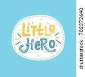 hand drawn children's lettering ... | Shutterstock .eps vector #702372640