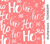 ho pattern with snowflakes.... | Shutterstock .eps vector #702400399