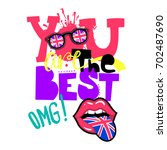 t shirt design you are the best.... | Shutterstock .eps vector #702487690