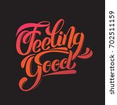 feeling good. vector unique... | Shutterstock .eps vector #702511159