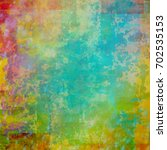 colorful scratched vintage... | Shutterstock . vector #702535153