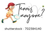 girl playing tennis with phrase ... | Shutterstock .eps vector #702584140