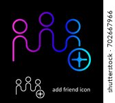 add friend icon isolated on... | Shutterstock .eps vector #702667966
