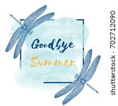goodbye summer. the trend... | Shutterstock .eps vector #702712090