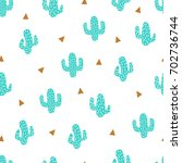 cactus. seamless pattern.... | Shutterstock .eps vector #702736744