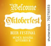 oktoberfest background. vector... | Shutterstock .eps vector #702750553