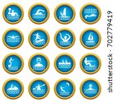 water sport icons blue circle... | Shutterstock .eps vector #702779419