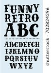 vector funny vintage uppercase... | Shutterstock .eps vector #702824296