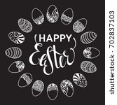 happy easter outline round... | Shutterstock . vector #702837103