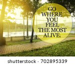 inspirational quote on blurred... | Shutterstock . vector #702895339