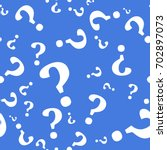 question mark seamless pattern .... | Shutterstock .eps vector #702897073