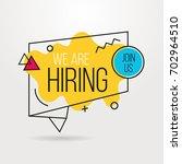 we are hiring banner outline... | Shutterstock .eps vector #702964510