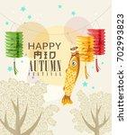 happy mid autumn festival... | Shutterstock .eps vector #702993823