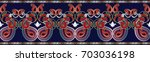 paisleys seamless border... | Shutterstock .eps vector #703036198