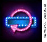 retro neon sign with neon arrow....   Shutterstock . vector #703155253