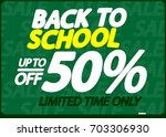 back to school  sale up to 50 ... | Shutterstock .eps vector #703306930