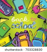 .freehand drawing school items. ... | Shutterstock .eps vector #703328830